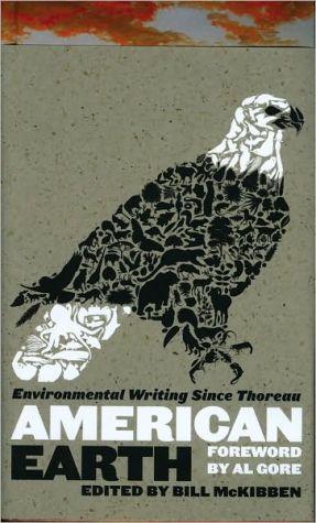 American Earth: Environmental Writing Since Thoreau (LOA #182) (Library of America)