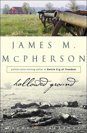 Hallowed Ground: A Walk at Gettysburg (Crown Journeys)