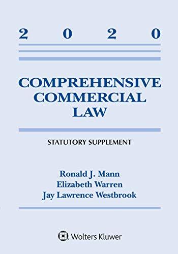 Comprehensive Commercial Law: 2020 Statutory Supplement (Supplements)