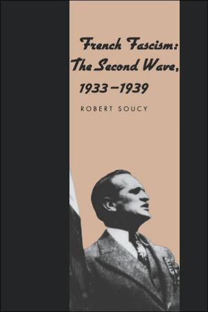 French Fascism: The Second Wave, 1933-1939