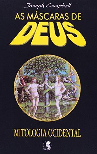 Máscaras de Deus: Mitologia Ocidental, As - Vol. 3