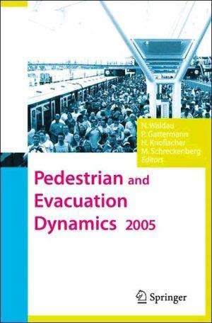 Pedestrian and Evacuation Dynamics 2005