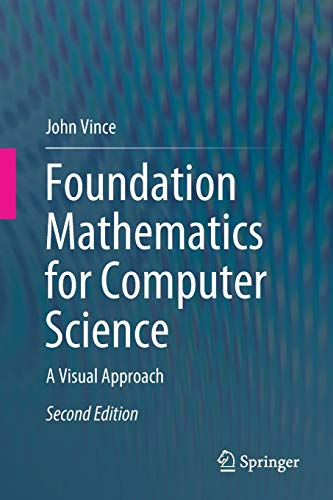 Foundation Mathematics for Computer Science: A Visual Approach