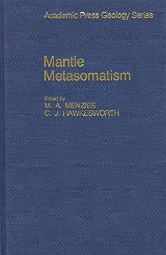 Mantle Metasomatism (Academic Press Geology Series)