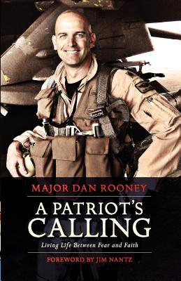 A Patriot's Calling: Living Life Between Fear and Faith