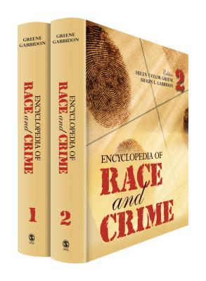 Encyclopedia Of Race And Crime