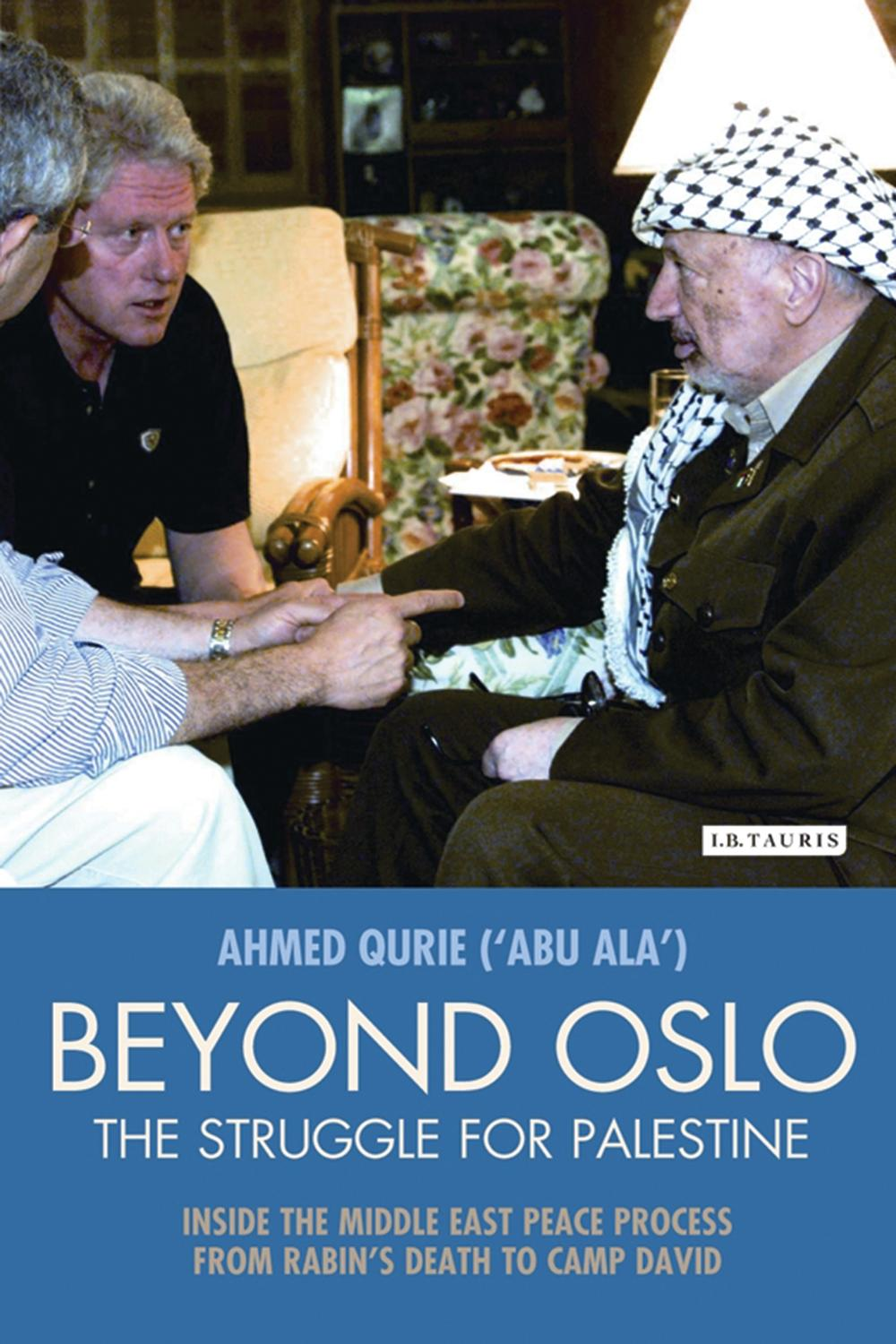 Beyond Oslo, the Struggle for Palestine