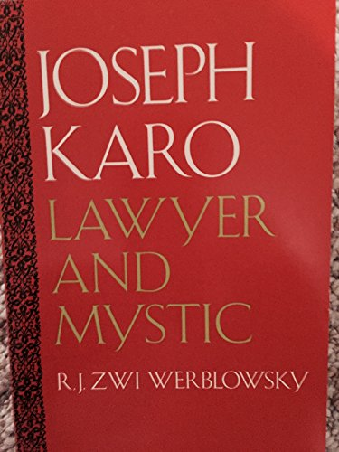 Joseph Karo: Lawyer and Mystic