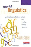 Essential Linguistics, Second Edition: What Teachers Need to Know to Teach ESL, Reading, Spelling, and Grammar