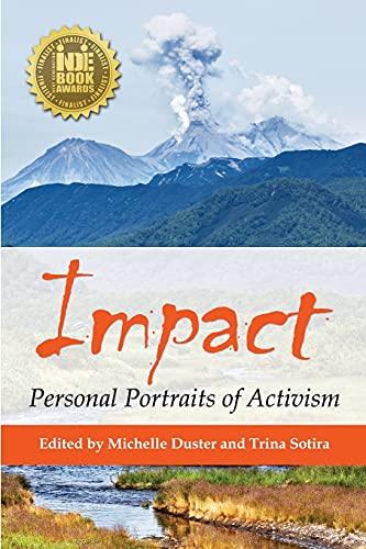 Impact: Personal Portraits of Activism