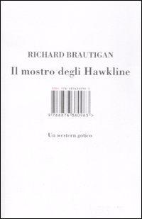Il Mostro Degli Hawkline. Un Western Gotico