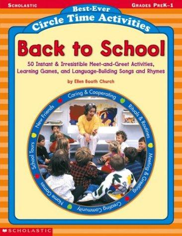 Best-ever Circle Time Activities : Back To School