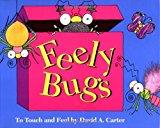 Feely Bugs: To Touch and Feel (Bugs in a Box Books)
