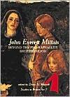 John Everett Millais: Beyond The Pre-raphaelite Brotherhood