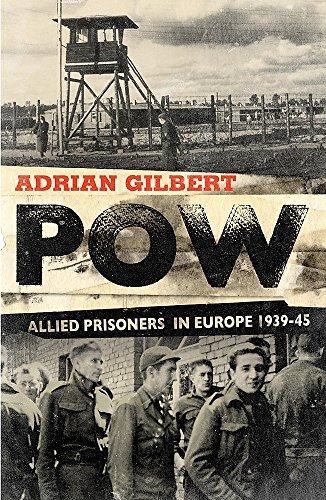 Pow: Allied Prisoners In Europe, 1939-1945