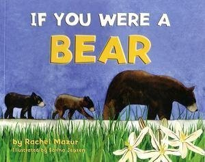 If You Were a Bear