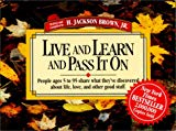 . People Ages 5 to 95 Share What They've Discovered about Life, Love, and Other Good Stuff Vol. 2 .