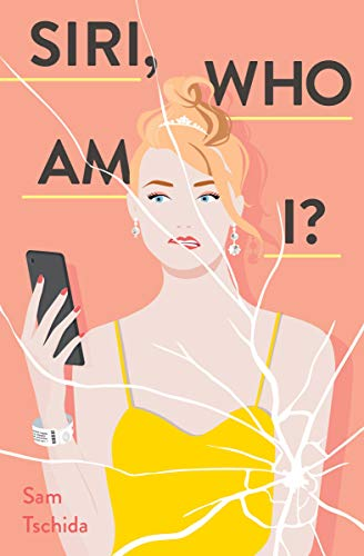 Siri, Who Am I?: A Novel