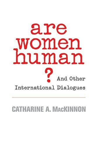 Are Women Human?: And Other International Dialogues