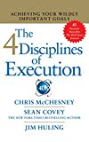 The 4 Disciplines Of Execution: Achieving Your Wildly Important Goals (cd)