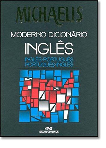 Michaelis: Moderno Dicionário Inglês / Inglês-português, Português-inglês