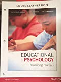 Educational Psychology: Developing Learners, Loose-leaf Version (9th Edition)