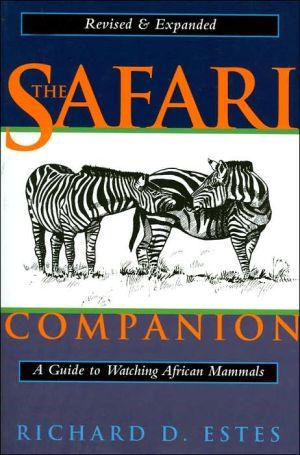 Safari Companion: A Guide to Watching African Mammals