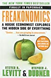. Freakonomics: A Rogue Economist Explores the Hidden Side of Everything .