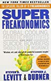 . Super Freakonomics .