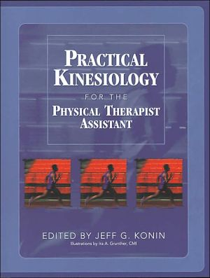 Practical Kinesiology for the Physical Therapist Assistant