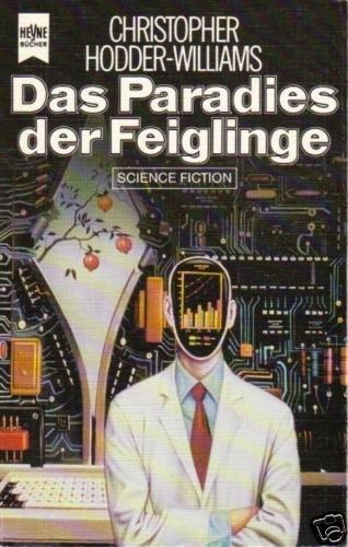 Das Paradies der Feiglinge. Science Fiction Roman.