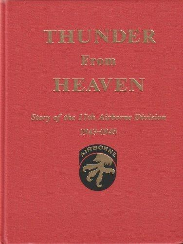 Thunder from Heaven, Story of the 17th Airborne Division