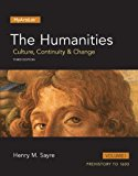 The Humanities: Culture, Continuity and Change, Volume 1 (3rd Edition)