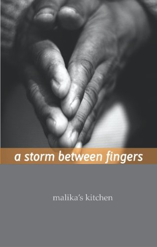 a storm between fingers: Selected Poems