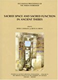 Sacred Space And Sacred Function In Ancient Thebes: Occasional Proceedings Of The Theban Workshop (studies In Ancient Oriental Civilization)