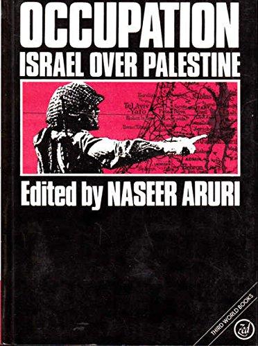 Occupation: Israel Over Palestine