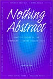 Nothing Abstract: Investigations in the American Literary Imagination (Volume 1)
