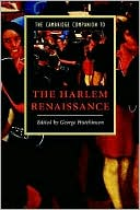 The Cambridge Companion to the Harlem Renaissance (Cambridge Companions to Literature)