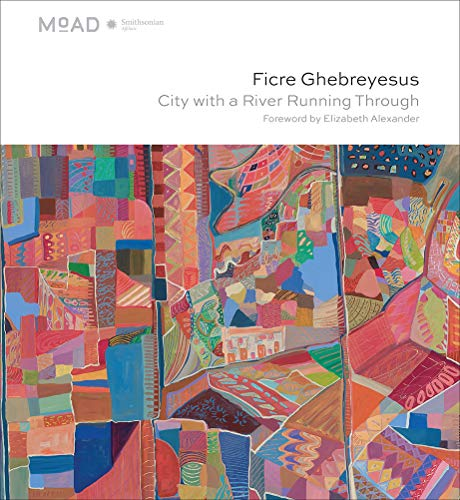 Ficre Ghebreyesus: City With A River Running Through