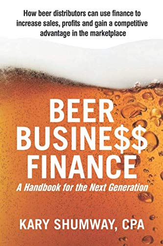 Beer Business Finance: A Handbook for the Next Generation