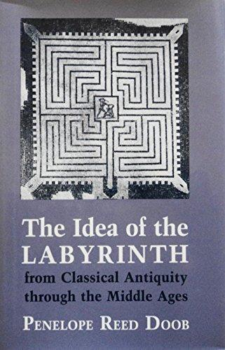 The Idea of the Labyrinth: From Classical Antiquity Through the Middle Ages
