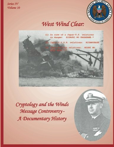 West Wind Clear: Cryptology and the Winds Message Controversy - A Documentary History