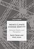 India's Climate Change Identity: Between Reality And Perception