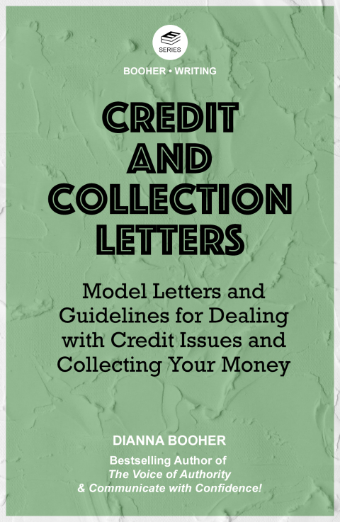 Credit and Collection Letters:Model Letters and Guidelines for Dealing with Credit Issues and Collecting Your Money