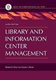 Library and Information Center Management (Library and Information Science Text)