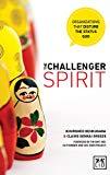 The Challenger Spirit: Organisations That Disturb The Status Quo
