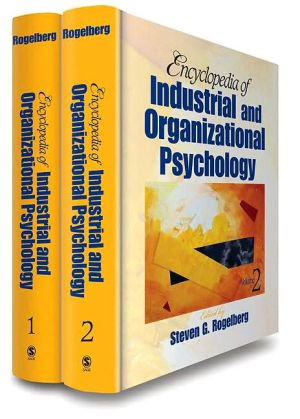 Encyclopedia Of Industrial And Organizational Psychology (2 Volume Set)
