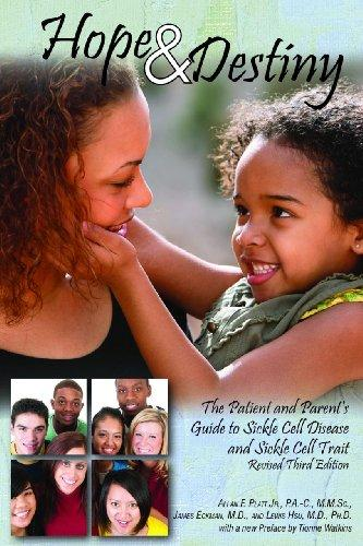 Hope & Destiny: The Patient and Parent's Guide to Sickle Cell Disease and Sickle Cell Trait