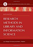 Research Methods in Library and Information Science (Library and Information Science Text)