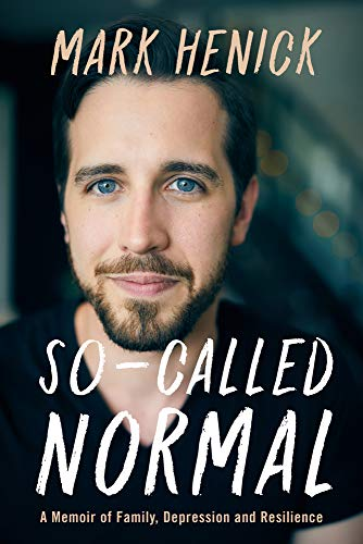 So-Called Normal: A Memoir of Family, Depression and Resilience